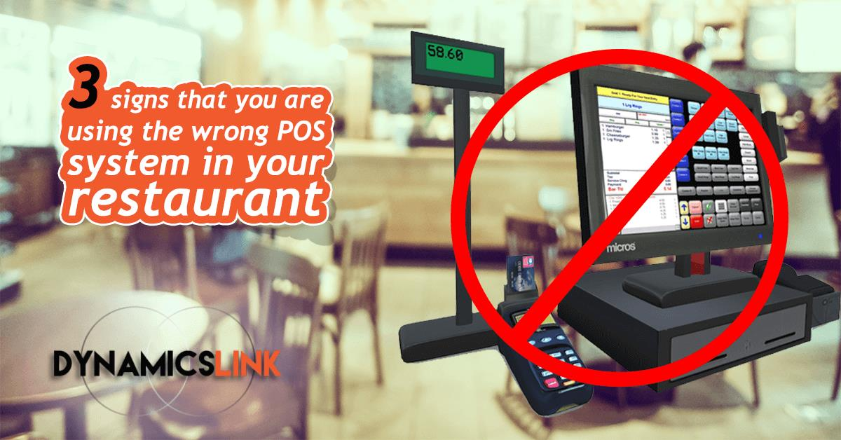 3 Signs That You Are Using The Wrong Pos System In Your Restaurant